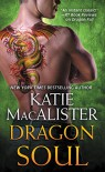 Dragon Soul - Katie MacAlister