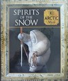 Spirits of the Snow Myth and Mankind - Tony Allen