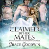 Claimed by Her Mates - Inc KSA Publishing Consultants, Audrey Conway, BJ Pottsworth, Grace Goodwin
