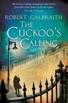 The Cuckoo's Calling - Robert Galbraith, J.K. Rowling