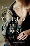 Follies of the King (Plantagenet Saga) Paperback - February 1, 2008 - Jean Plaidy