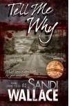 Tell Me Why - Sandi Wallace