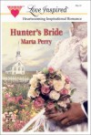 Hunter's Bride - Marta Perry