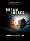 Dream Houses - Genevieve Valentine