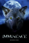 Imminence - Jennifer Loiske