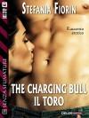 The charging bull: il toro (Senza sfumature) - Stefania Fiorin