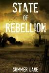 State of Rebellion - Summer Lane