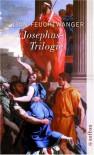 Josephus-Trilogie: (Der jüdische Krieg / Die Söhne / Der Tag wird kommen): 3 Bde. (Feuchtwanger GW in Einzelbänden) - Lion Feuchtwanger