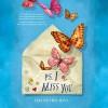 P.S. I Miss You - Jen Petro-Roy