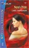 Nora's Pride - Carol Stephenson