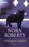 Verborgene Gefühle: Roman - Nora Roberts