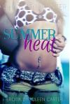 Summerheat: Erotischer Liebesroman - Charleen Hunter