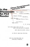 In the Slipstream: An FC2 Reader - Ronald Sukenick, Curtis White