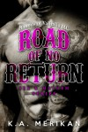 Road of No Return - K.A. Merikan