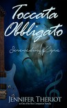 Toccata Obbligato ~ Serenading Kyra (Out of the Box) - Jennifer Theriot