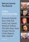 Próbka reprezentatywna - Katarzyna Janowska, Piotr Mucharski