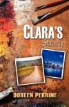 Clara's Story - Doreen Perrine