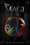 The Magi - Kevin M. Turner