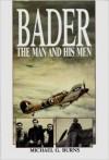 Bader: The Man and His Men - Michael Burns