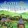 Evan Help Us - Rhys Bowen, Roger Clark