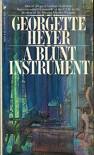 A Blunt Instrument - Georgette Heyer