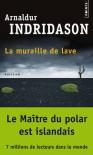 La Muraille de lave - Arnaldur Indriðason