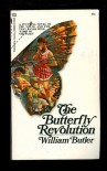 The Butterfly Revolution - William Butler