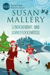 Lebkuchenduft und Schneeflockenküsse: Kurzroman (Fool's Gold 23) - Susan Mallery, Ivonne Senn