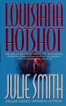 Louisiana Hotshot (Talba Wallis, #1) - Julie Smith