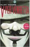 V per Vendetta - Alan Moore, David Lloyd, Leonardo Rizzi