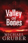 Valley Of Bones - Michael Gruber