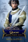 Quest (Queen's Honor, #2) - Mande Matthews