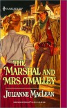Marshal And Mrs. O'Malley (Harlequin Historical) - Julianne Maclean