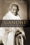 Gandhi: The Man, His People, and the Empire - Rajmohan Gandhi