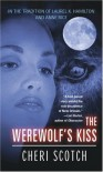 The Werewolf's Kiss - Cheri Scotch