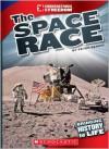 The Space Race (Cornerstones of Freedom: Third) - Peter Benoit