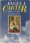 Wieczory cyrkowe - Angela Carter