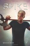 Spike Volume 2 - Brian Lynch;Stephen Mooney;Franco Urru