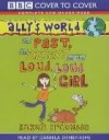 The Past, the Present and the Loud, Loud Girl (Ally's World) -