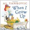 When I Grow Up - Al Yankovic, Wes Hargis