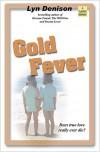 Gold Fever - Lyn Denison