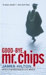 Goodbye Mr. Chips - James Hilton