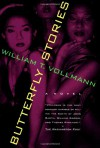 Butterfly Stories - William T. Vollmann