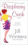 Raspberry Crush - Jill Winters