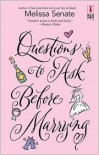 Questions to Ask Before Marrying - Melissa Senate