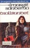 Trollbundet - Margit Sandemo