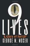 Nine Lives - George M. Moser