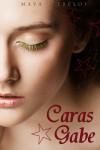 Caras Gabe (Wunsch-Saga #1) - Maya Trélov