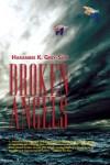 Broken Angels - Harambee K. Grey-Sun