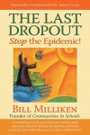 The Last Dropout: Stop the Epidemic! - Bill Milliken, Jimmy Carter, Rosalynn Carter